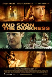 Watch Free And Soon the Darkness (2010)